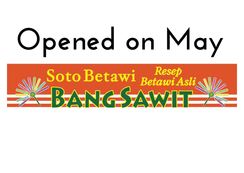 Opened On May – Soto Bang Sawit