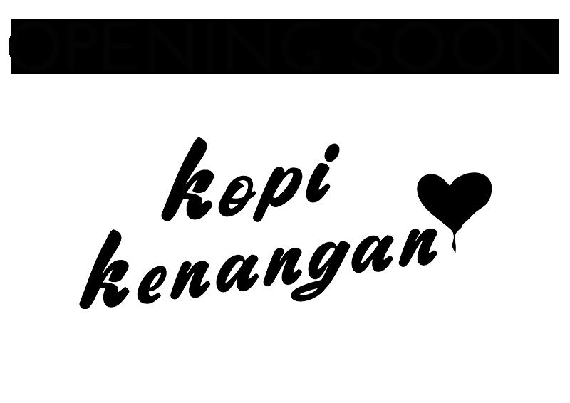Kopi Kenangan – Open Soon